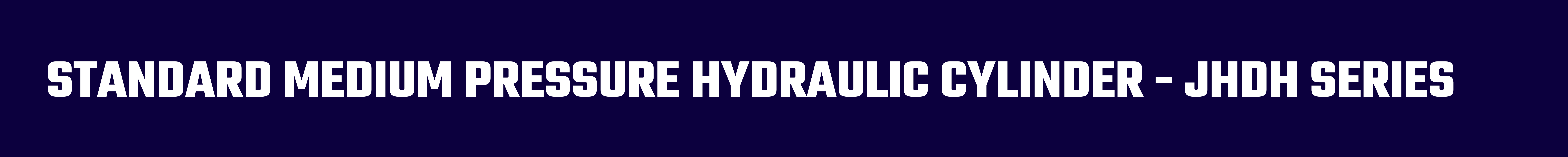 Standard Medium Pressure Hydraulic Cylinder JHDH Series